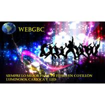 Pack Cotillon Luminoso Carioca Led 15 Años Oferta!!