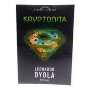 Coleccion Ciencia Ficcion La Nacion Nº 15 Kriptonita Leonard