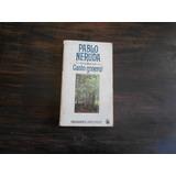 Canto General. Pablo Neruda.