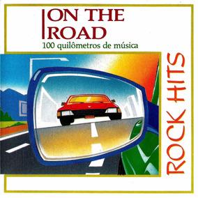 On The Road - 100 Quilometros De Musica - Rock Hits - 1989
