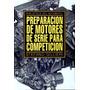 Preparación De Motores De Serie Para Competición Digital