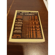 Libro El Medio Juego En Ajedrez - Znosko Borovsky