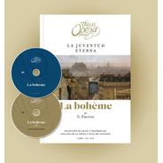 La Bohème - Puccini - This Is Opera N° 21 - Libro + Cd + Dvd