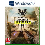 State Of Decay 2 Ultimate - Windows 10 - Online