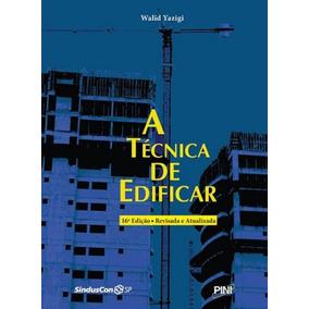 Tecnica De Edificar, A - 16ª Ed