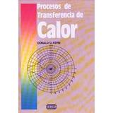 Procesos De Transferencia De Calor, Donald Q Kern, Cecsa