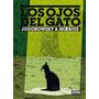 Los Ojos Del Gato (edición De Lujo); Moebius
