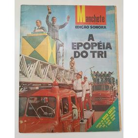Manchete Junho 1970 A Epopéia Do Tri Com Disco Edição Sonora
