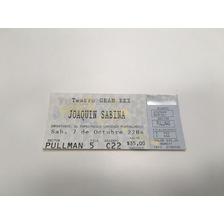Entrada Show Joaquín Sabina Teatro Gran Rex 2000