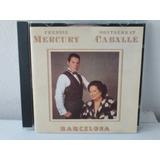 Cd Freddie Mercury / Montserrat Caballé - Barcelona Pt Novo
