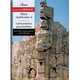 Mitos Clasificados 4, Cántaro. Latinoamérica Precolombina.