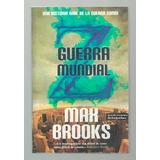 Guerra Mundial Z - Max Brooks
