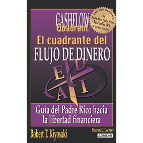 El Cuadrante Del Flujo De Dinero Robert T. Kiyosaki - Nuevo