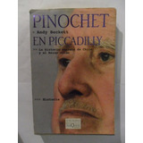 Pinochet En Piccadilly - Andy Beckett