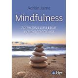 Mindfullness - Adrian Jaime