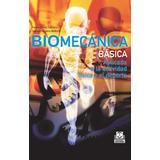 Biomecanica Basica Aplicada Actividad Fisica Pedro Perez Pai