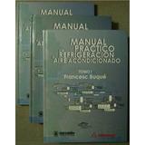 Manual Practico De Refrigeracion Y Aire Acondicionado