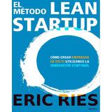 El Método Lean Startup Pack Startup Emprendedor Pdf 35x1