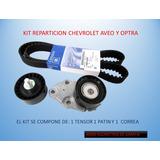 Kit Reparticion Chevrolet Aveo Optra Garantia Total