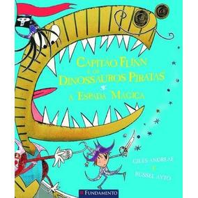 Capitão Flinn E Os Dinossauros Piratas - A Espada Mágica