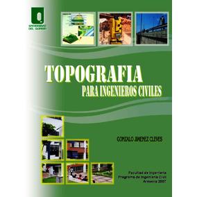 Topografía Para Ingenieros Civiles - Gonzalo Jimenez Cleves