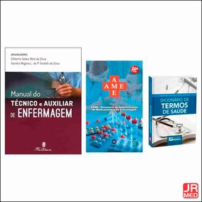 Manual Do Técnico E Auxiliar De Enf + Ame 10ª + Dicionário