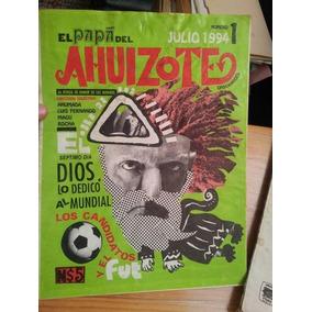 Revista Comic Crítica Política Papá Del Ahuizote 1994 Num 1