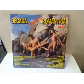 Lp Década Explosiva Romantica Vol.2 Jangada 1989