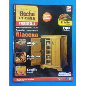 Hecho En Casa/ Revistas De Carpinteria Carpintería.