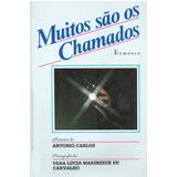 Muitos São Os Chamados - Antonio Carlos - Pague Com Cartão