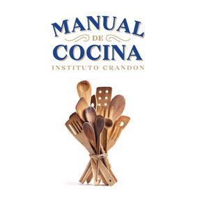 Manual De Cocina Instituto Crandon Edición 2018 Envío Gratis