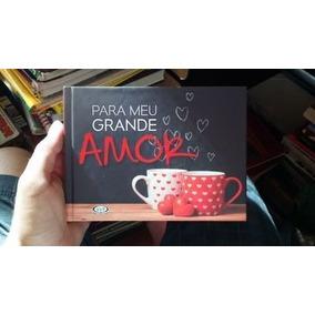 Para Meu Grande Amor - 1ª Edição (livro De Bolso)