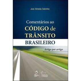 Comentários Ao Código De Trânsito Brasileiro - José Sobrinho