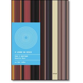 Pauls Boutique: Beastie Boys - Coleção O Livro Do Disco