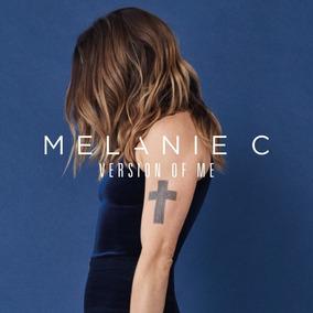 Cd Melanie C Version Of Me 2016 Spice Girls 1a Tiragem Novo