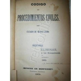 Procedimientos Civiles Nuevo Leon 1909 Jrpd