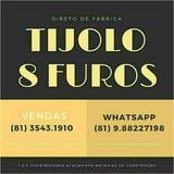 8 Milheiros De Tijolos 8 Furos Pernambuco