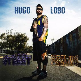 Hugo Lobo Street Feeling Cd Nuevo Oferta Dancing Mood Ska