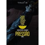 Livro Thalles - Como Desfrutar O Melhor Da Pressão Diária