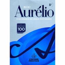 Mini Dicionario Aurelio - Editora Positivo - 8°edição