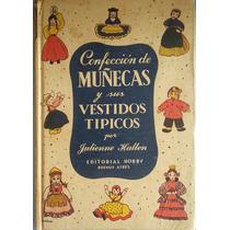 Confección De Muñecas Y Sus Vestidos Típicos
