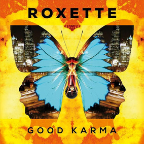 Cd Roxette - Good Karma