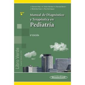 Libro Verde Manual De Diagnostico Y Terapéutica En Pediatrí
