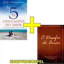 O Desafio De Amar Livro + As 5 Linguagens Do Amor Livro