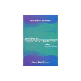 Exercícios De Direito Processual Civil. 3° Edição Revist