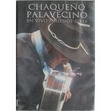 Dvd - Chaqueño Palavecino - En Vivo En Buenos Aires