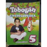 Enciclopedia 5to Grado Tobogan 5 Usado