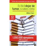 Es Fácil Dejar De Fumar, Si Sabes Cómo Allen Carr