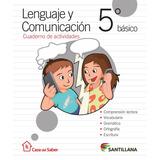 Lenguaje 5 Basico Casa Del Saber Incluye Actividades