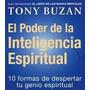 El Poder De La Inteligencia Espiritual (crecimiento Persona